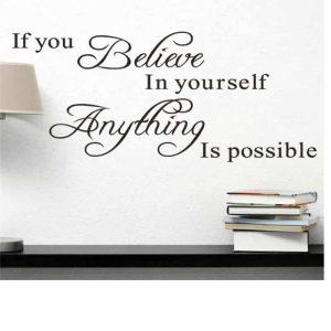 Stenske nalepke Believe in Yourself