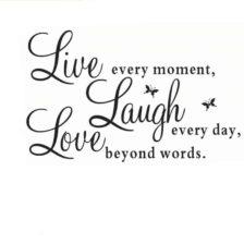 Stenske nalepke z nadpisom Love Laugh Live