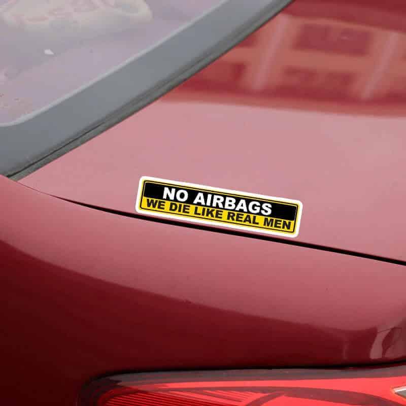 no airbags we die like a real men