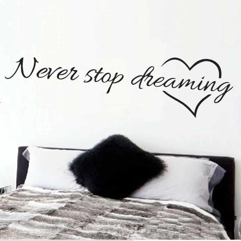 Stenska nalepka nikoli ne nehaj sanjati