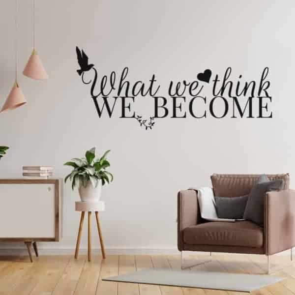 Motivacijske stenske nalepke what we think we become
