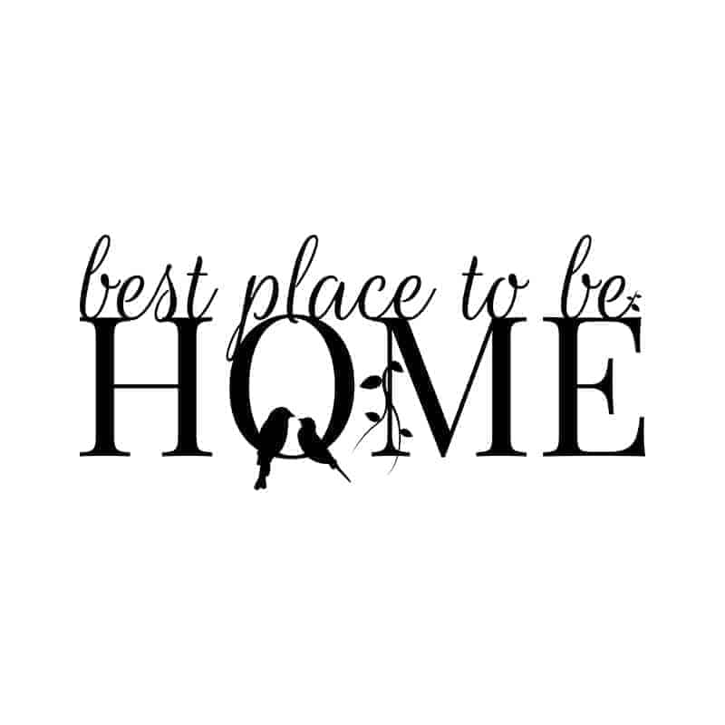 Nalepka za steno Home Best place to be