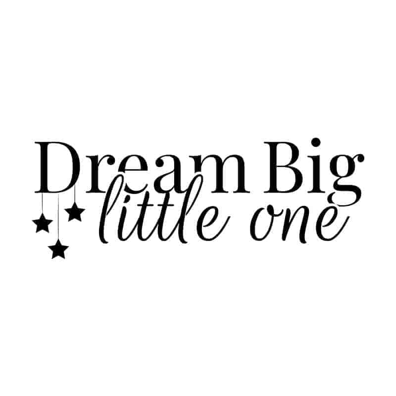 Otroška stenska nalepka napis dream big little one