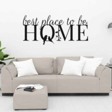 Stenska nalepka home best place to be