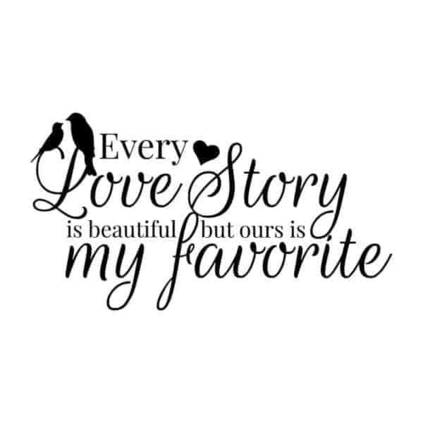 Stenska nalepka our story napis