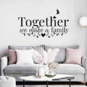 stenska nalepka together we make a family