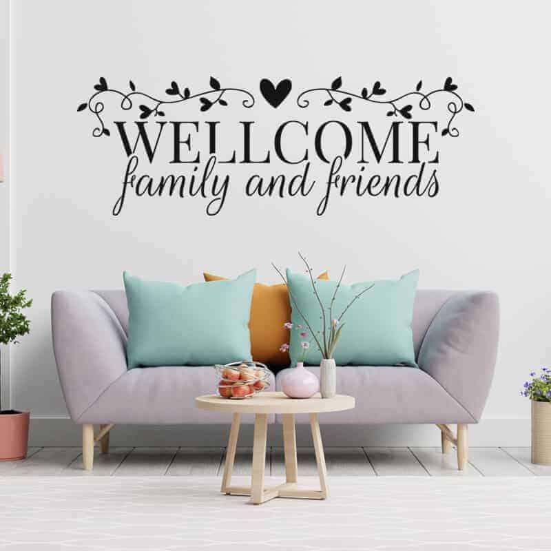 stenska nalepka welcome family and friends